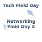 Network Field Day 3 – Live Stream and Blogging