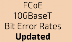 FCoE, 10GBaseT and BER – problem managed