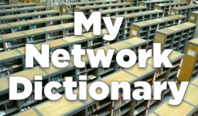 Network Dictionary – Head Down or Head Up