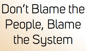 Dont blame the people