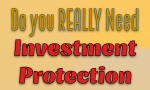 Do You Really Need Investment Protection for Your Network ?