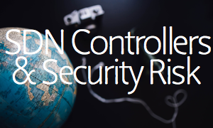 sdn controllers security risk