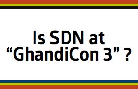SDN Progress is at GhandiCon 3 – September 2015 –