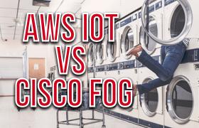 AWS IoT vs Cisco Fog Computing – Cloud vs Network IoT