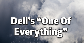 """Dell & """"One of Everything"""" Strategy"""