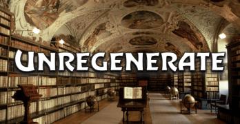 Unregenerate – 20160727