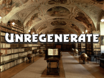 Unregenerate 20160814 – The Week Gone By or To Come